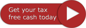 Get Your Tax Free Cash