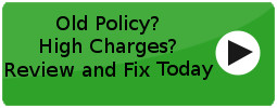 Old Policy? High Charges? Review and Fix