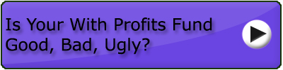 Is your with profits fund good or bad.