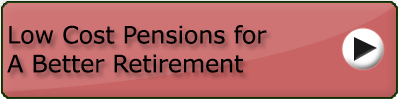 Low Cost Pensions for A Better Retirement