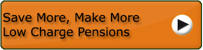 Save More Make More Low Charge Pensions